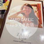 img 9034 150x150 - 【渋谷】ZARDカフェに行ってきた話【タワレコ】